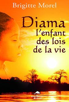 Diama: l'enfant des lois de la vie